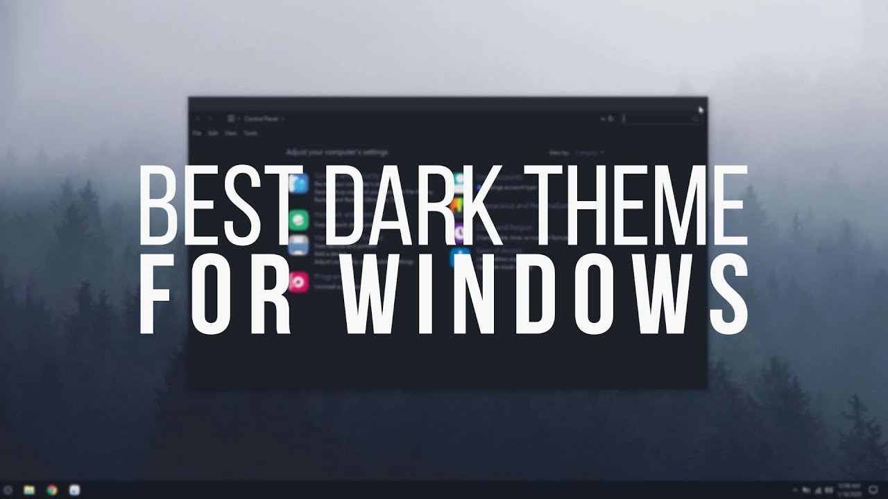 Best Windows Dark Theme – 2020