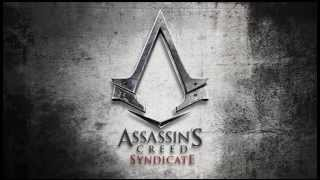 Assassin's Creed Syndicate - Ending Song - ( Austin Wintory - Underground )