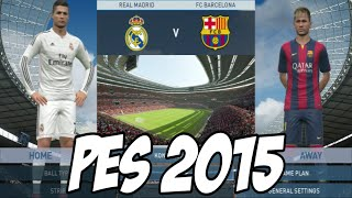 PES 2015: Gameplay, C.Ronaldo, Neymar, Messi e Gols (REAL MADRID 6 - 2 BARCELONA)