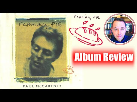 Paul McCartney Flaming Pie Album Review - Still as good?