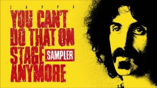 Frank Zappa: Dickie's Such an Asshole (Sampler Version – Longest Edit!)