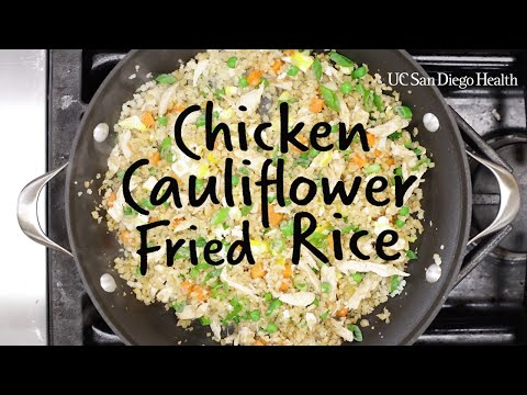 Healthy Recipe: Chicken Cauliflower Fried Rice