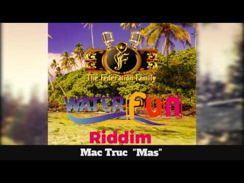 (Antigua Carnival 2016 Soca Music) Mack Truc - Mas - [WaterFun Riddim]