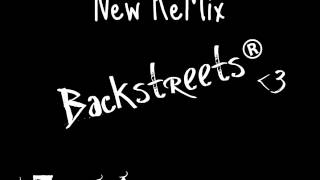 New Backstreet Boys ReMix