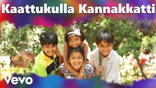 Download Hindi Video Songs - Pasanga 2 - Kaattukulla Kannakkatti Video | Suriya | Arrol Corelli