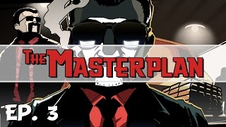 The Masterplan - Ep. 3 - Crashing the Arcade! - Let