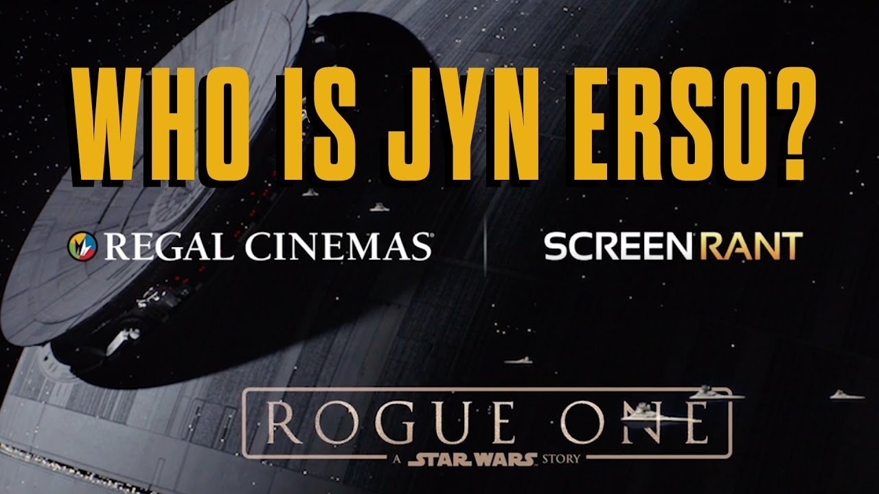 ROGUE ONE: A STAR WARS STORY - Regal Cinemas & Screen Rant present: The  Legacy of Jyn Erso