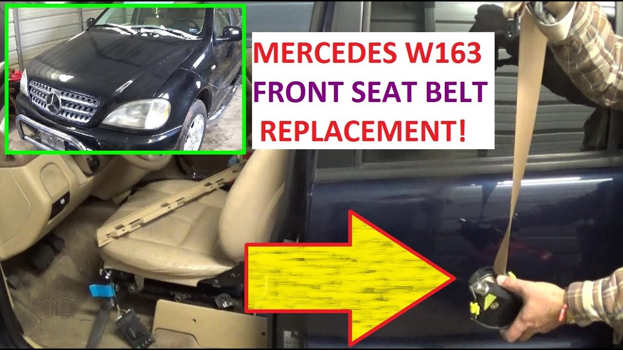 medium resolution of seat belt replacement mercedes w163 ml230 ml270 ml320 ml350 ml400 ml430 ml500