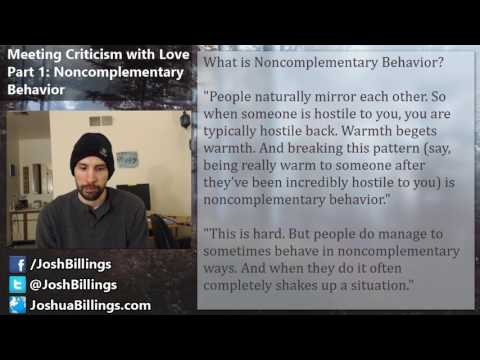 Meeting Criticism with Love Part 1: Noncomplementary Behavior
