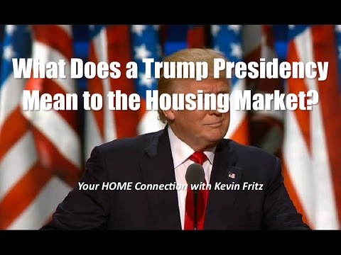 How Can the Trump Presidency Effect the Housing Market?