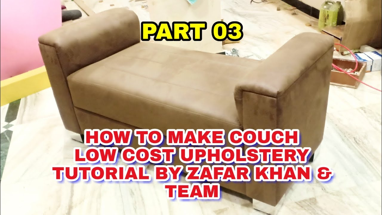 Couch Upholstery Part03 How To Make