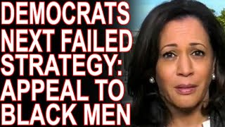 Having Failed To Fool Black Women The DNC Tries Black Men