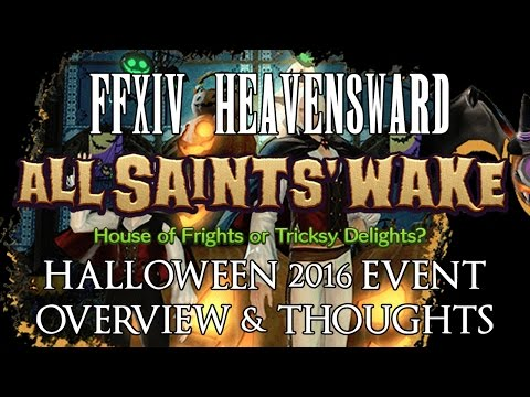FFXIV - All Saint's Wake 2016 Overview & Thoughts (Halloween 2016 Event)