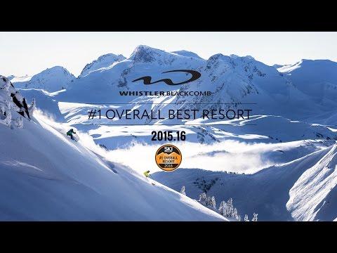 Whistler Blackcomb - 2015.16 #1 Overall Best Resort