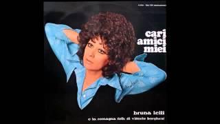 Bruna Lelli - CARI AMICI MIEI 1974
