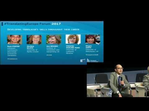 #TranslatingEurope Forum 2017 - DAY1 - DEVELOPING TRANSLATORS' SKILLS