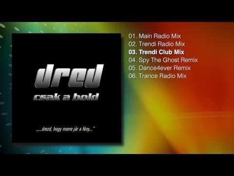 Dred - Csak A Hold (Maxi Single) mp3 letöltés