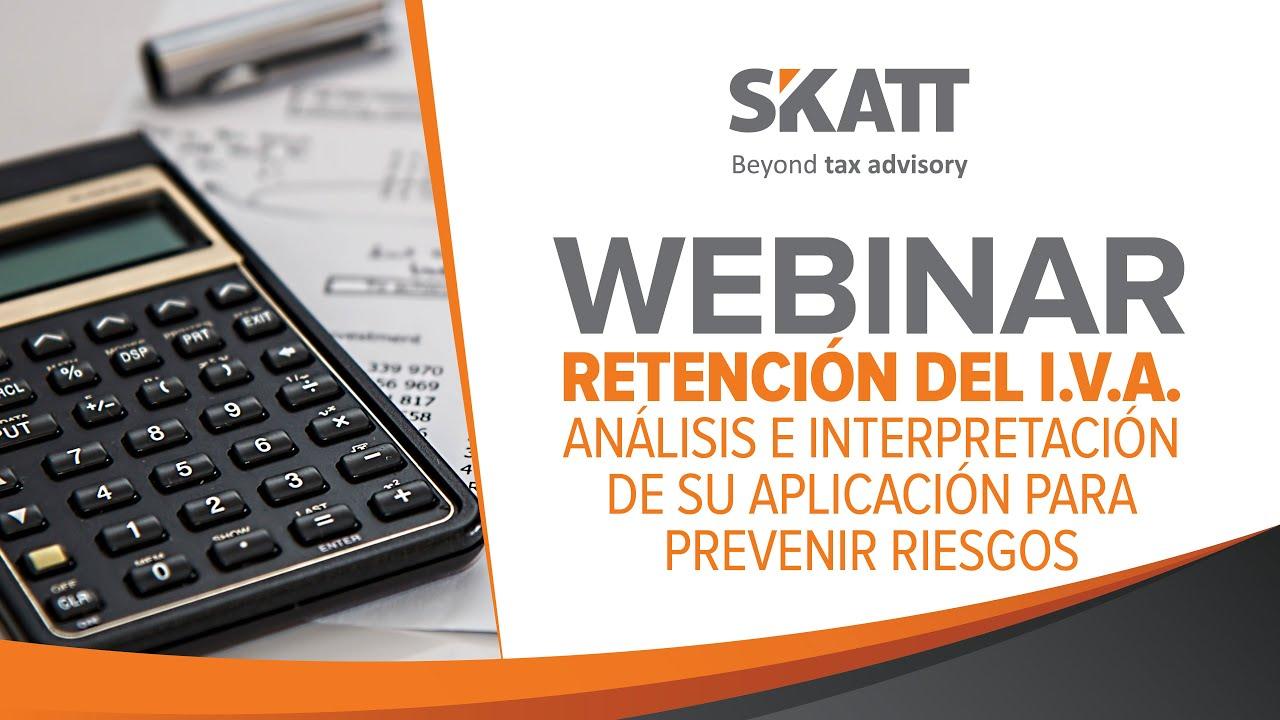 Webinar Retención del IVA - Análisis e interpretación de su aplicación.