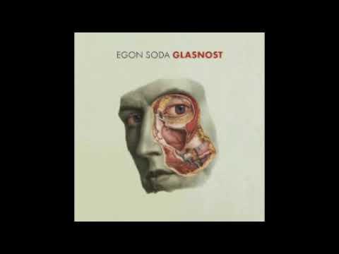 EGON SODA - Glasnost (11.01.2018)