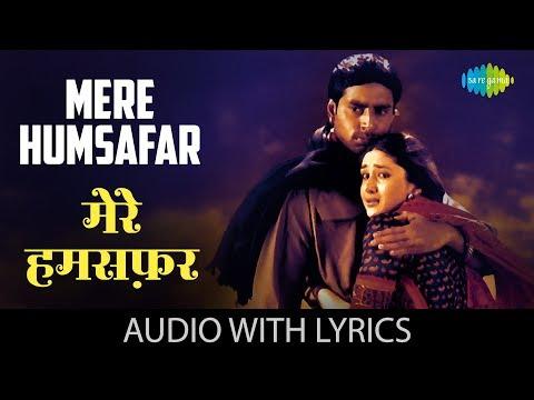 Mere Humsafar With Lyrics | मेरे हमसफ़र मेरे पास आ | Alka Yagnik & Sonu Nigam | Refugee