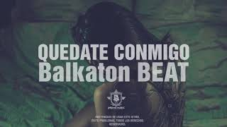 Quedate conmigo - Balkaton type beat // URBAN POP INSTRUMENTAL