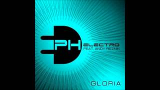 Ph electro feat - Andy reznik gloria melbourne radio edit 2014