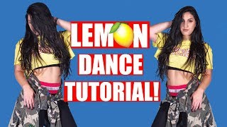 LEMON DANCE TUTORIAL! N.E.R.D. ft. Rihanna (Official Dance
