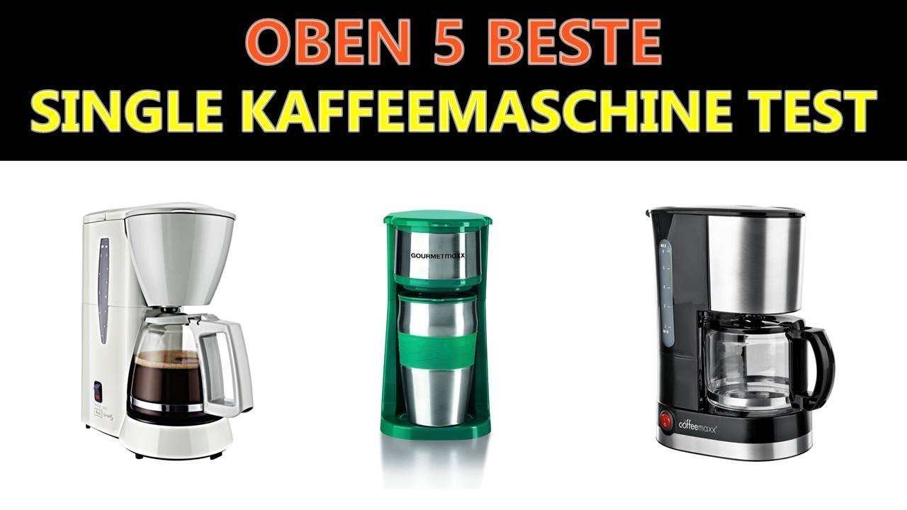Kaffeemaschine Test 2017 Beste Single Kaffeemaschine Test 2019