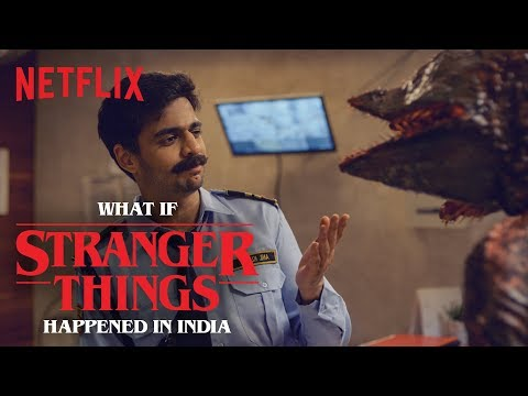 What If Stranger Things Happened In India? Ft. Rohan Joshi And Vrajesh Hirji