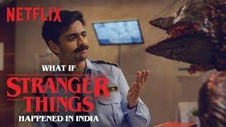 What if Stranger Things happened in India? ft. Rohan Joshi and Vrajesh Hirji