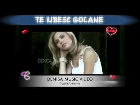 DENISA - Te iubesc golane (promo)