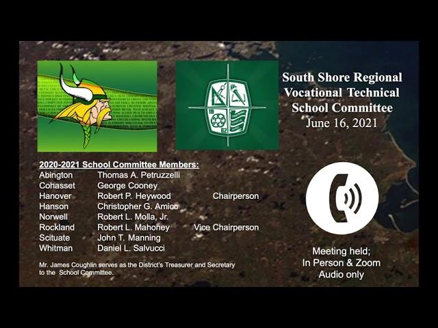 SSVT School Committee; June 16, 2021
