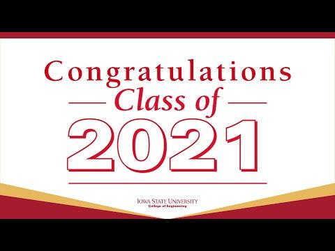 Iowa State College of Engineering Spring 2021 Graduation Celebration