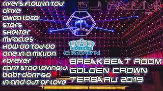 DJ BREAKBEAT GOLDEN CROWN TERBARU 2019 BASS NYA BIKIN GETAR ROOM
