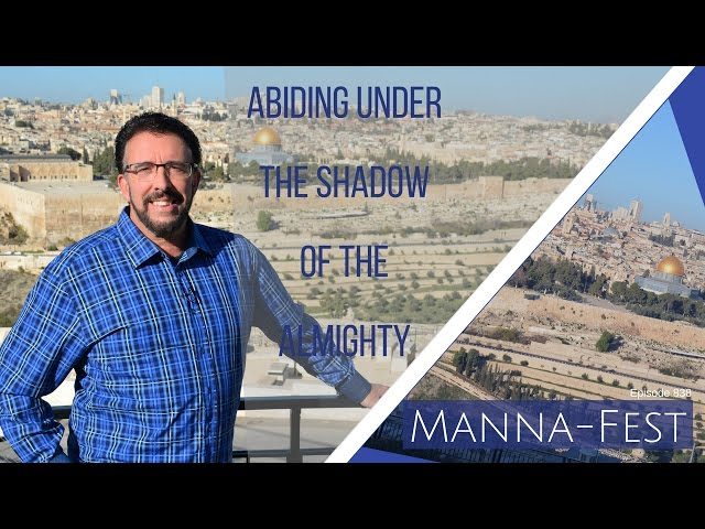 Evangelist Perry Stone:  Abiding Under the Shadow of the Almighty