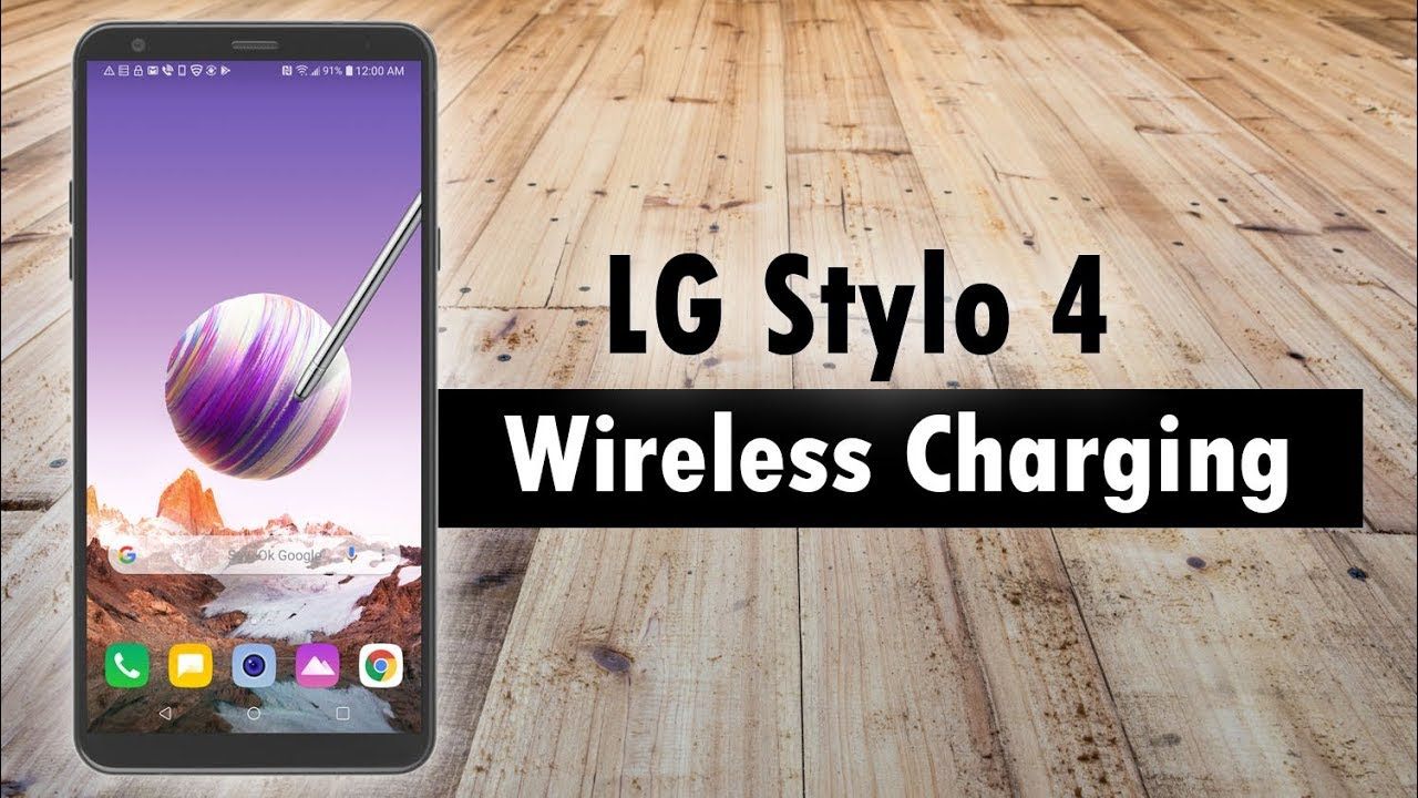 LG Stylo 4 Wireless Charging