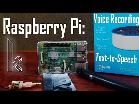Raspberry Pi: Voice Recording And Text to Speech