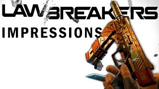 LAWBREAKERS: Gameplay and Impressions (Wraith Gameplay)