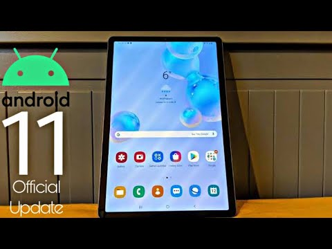 Samsung Galaxy Tab S6 Android 11 ONE UI 3.0 Official Update