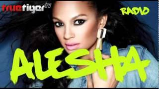 Alesha Dixon - Radio (True Tiger Remix)