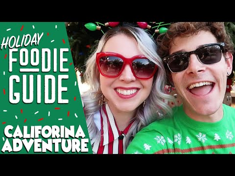 Disney Holiday Foodie Guide! | Disney California Adventure! Ft. Tiff Mink