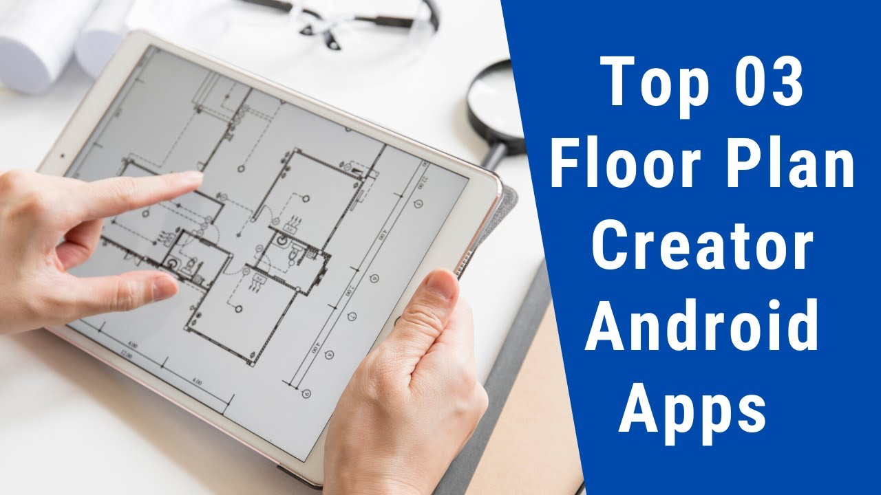 Top 03 Floor Plan Creator Android Apps || Free Download ...