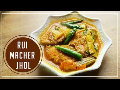 Rui Macher Jhol Recipe   Rui macher jhol recipe Bengali style