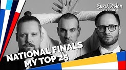 Eurovision 2020 NATIONAL FINALS | My Top 25 (29/01/2020)