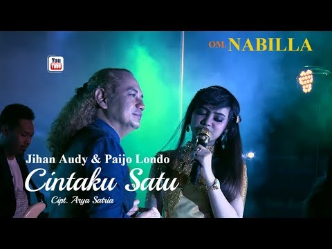Jihan Audy & Paijo Londo - Cintaku Satu - OM. Nabilla [OFFICIAL]