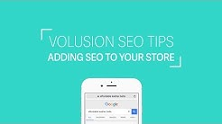 How to Add SEO to Your Website | Volusion SEO Tips