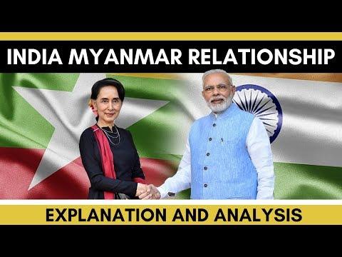 India Myanmar Relations - Analysis and Explanation by Mudit Gupta