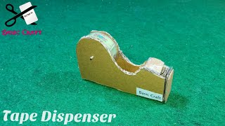 DIY- Tape Cutter | How To Make A Tape Cutter Dispenser Machine Out Of Cardboard For School
