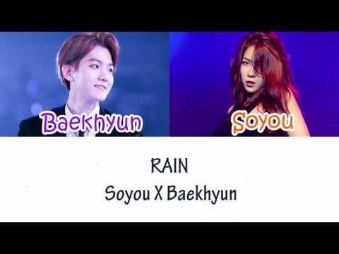 SOYOU X BAEKHYUN - Rain Lyrics [HAN|ROM|ENG]