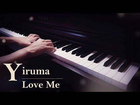 Yiruma - Love Me   Relaxing Piano   Zacky The Pianist